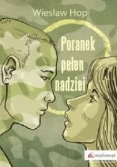 Okładka książki Poranek pełen nadziei Wiesław Hop