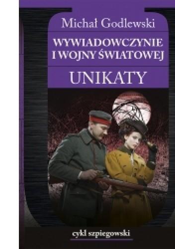 Okładka książki Wywiadowczynie I wojny światowej Michał Godlewski