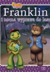 Okładka książki Franklin i nocna wyprawa do lasu Paulette Bourgeois