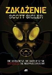 Okładka książki Zakażenie Scott Sigler