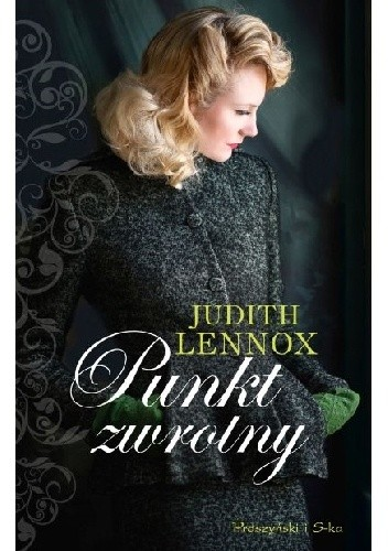 Okładka książki Punkt zwrotny Judith Lennox