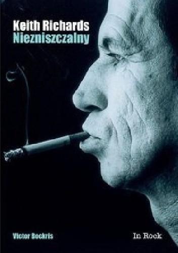 Okładka książki Keith Richards. Niezniszczalny Victor Bockris