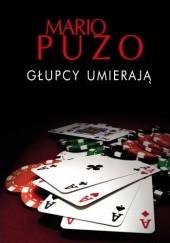 Okładka książki Głupcy umierają Mario Puzo