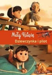 Okładka książki Mały Książę. Dziewczynka i pilot Valérie Latour-Burney