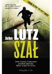 Okładka książki Szał John Lutz