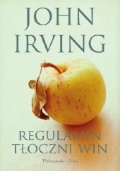Okładka książki Regulamin tłoczni win John Irving