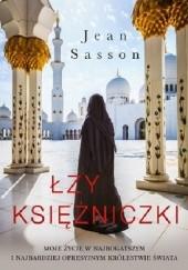 Okładka książki Łzy księżniczki Jean Sasson