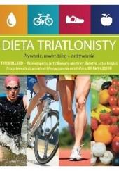 Okładka książki Dieta triatlonisty. Pływanie, rower, bieg - odżywianie Amy Goodson,Tom Holland