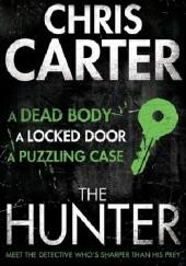 Okładka książki The Hunter Chris Carter