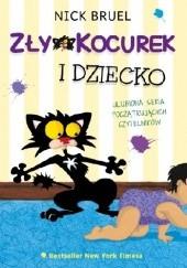 Okładka książki Zły Kocurek i dziecko Nick Bruel