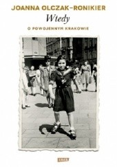 Okładka książki Wtedy. O powojennym Krakowie Joanna Olczak-Ronikier
