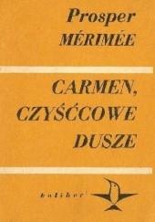 Okładka książki Carmen. Czyśćcowe dusze Prosper Mérimée