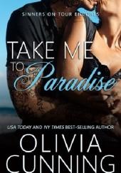 Okładka książki Take Me to Paradise Olivia Cunning