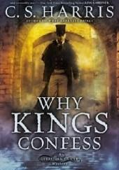 Okładka książki Why Kings Confess C. S. Harris