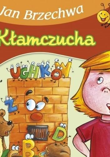 Okładka książki Kłamczucha Jan Brzechwa