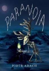 Okładka książki Paranoia Piotr Adach