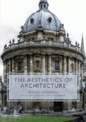 Okładka książki Aesthetics of Architecture Roger Scruton