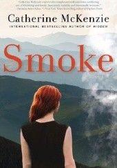 Okładka książki Smoke Catherine McKenzie