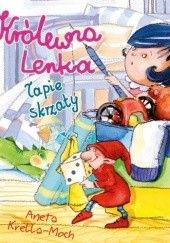 Okładka książki Królewna Lenka łapie skrzaty Aneta Krella-Moch