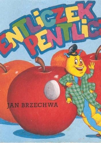 Okładka książki Entliczek pentliczek Jan Brzechwa