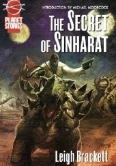Okładka książki The Secret of Sinharat and  People of the Talisman Leigh Brackett