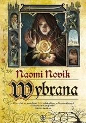Okładka książki Wybrana Naomi Novik