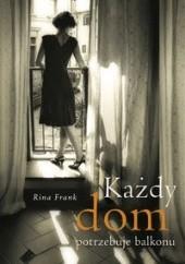 Okładka książki Każdy dom potrzebuje balkonu Rina Frank
