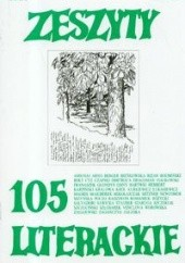 Okładka książki Zeszyty Literackie nr 105 (1/2009) Julia Hartwig,Józef Czapski,Anna Bołt,Adam Szczuciński,Redakcja kwartaln. Zeszyty Literackie