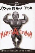 Okładka książki Mamuta tu mam. Utwory zebrane spod łóżka