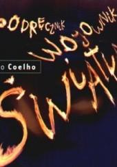 Okładka książki Podręcznik wojownika światła Paulo Coelho