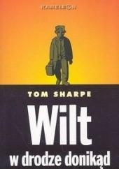 Okładka książki Wilt w drodze donikąd Tom Sharpe