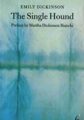 Okładka książki The Single Hound Emily Dickinson