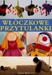Okładka książki Włóczkowe przytulanki Fiona McTague