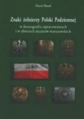 Okładka książki Znaki żołnierzy Polski Podziemnej P. Bezak