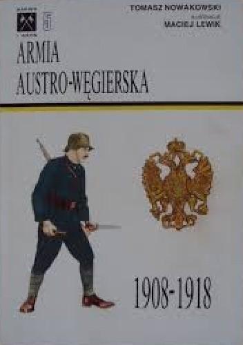 Znalezione obrazy dla zapytania Tadeusz Nowakowski : Armia austro-węgierska 1908-1918