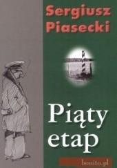 Okładka książki Piąty etap Sergiusz Piasecki