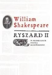 Okładka książki Ryszard II William Shakespeare