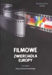 Okładka książki Filmowe zwierciadła Europy Piotr Zwierzchowski