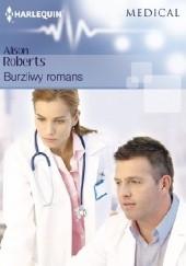 Okładka książki Burzliwy romans Alison Roberts