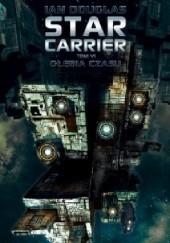 Okładka książki Star Carrier: Głębia czasu Ian Douglas