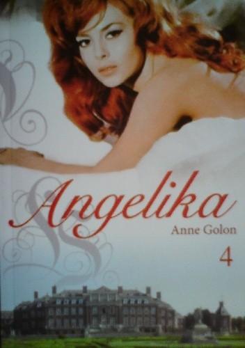Okładka książki Angelika t.4: Droga do Wersalu cz.2 Anne Golon