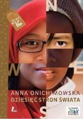Okładka książki Dziesięć stron świata Anna Onichimowska