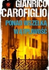 Okładka książki Ponad wszelką wątpliwość Gianrico Carofiglio