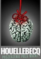Okładka książki Poszerzenie pola walki Michel Houellebecq