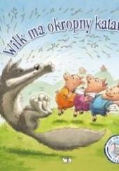 Okładka książki Wilk ma okropny katar Steve Smallman