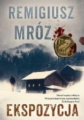 Okładka książki Ekspozycja Remigiusz Mróz