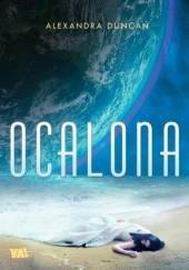 Okładka książki Ocalona Alexandra Duncan