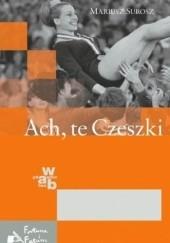 Okładka książki Ach, te Czeszki Mariusz Surosz