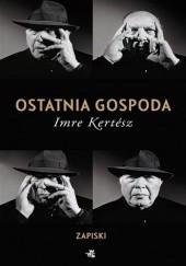 Okładka książki Ostatnia gospoda. Zapiski Imre Kertész