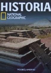 Okładka książki Podboje Ameryki. National Geographic Redakcja magazynu National Geographic